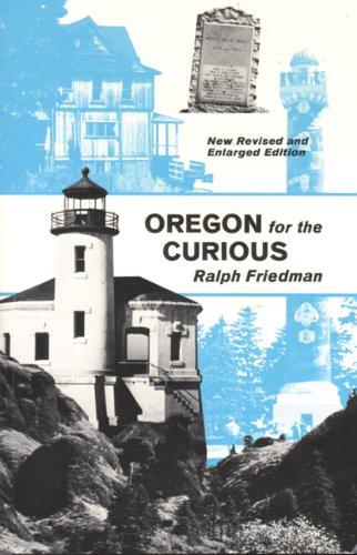 Oregon for the Curious: Ralph Friedman