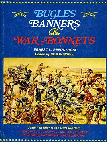 9780870042300: Bugles, banners and war bonnets