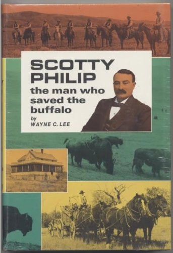 9780870042416: Scotty Philip, the man who saved the buffalo,