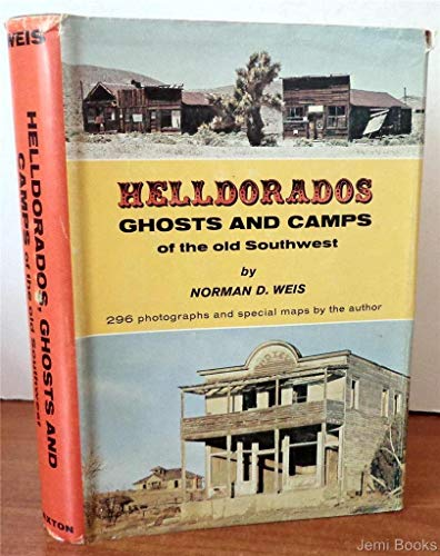 Helldorados, Ghosts and Camps of the Old Southwest