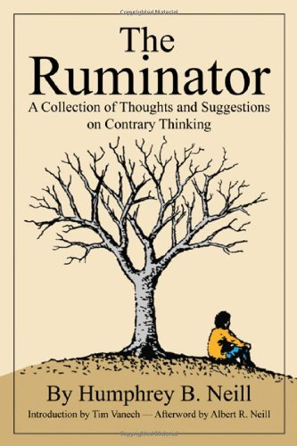 9780870042447: The Ruminator: A Collection of Thoughts and Suggestions on Contrary Thinking
