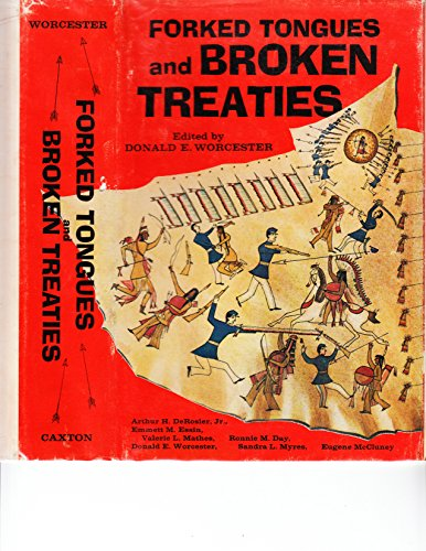 Forked Tongues and Broken Treaties: Worcester, Donald Emmet