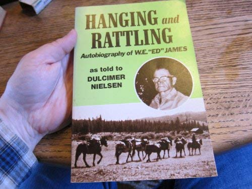 9780870042645: Hanging and rattling: An autobiography of W. E.