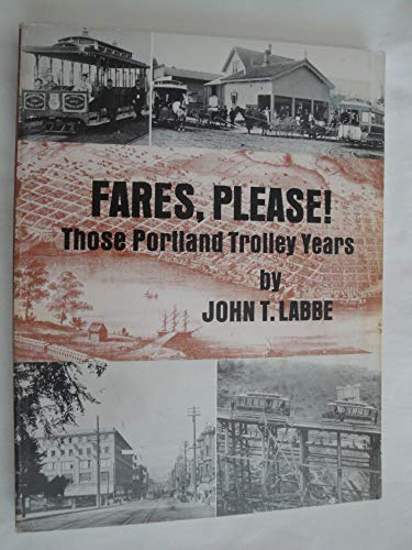 9780870042782: Fares, Please!: Those Portland Trolley Years
