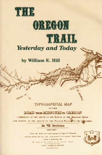 9780870043192: The Oregon Trail: Yesterday and Today