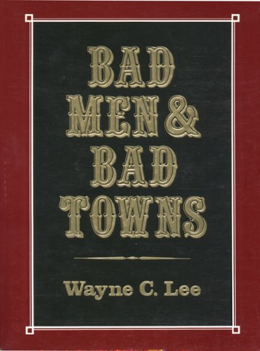 9780870043499: Bad Men & Bad Towns (Nebraska)