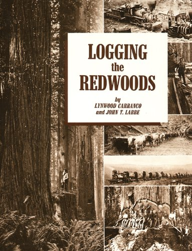 9780870043734: Logging the Redwoods