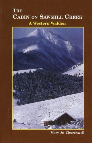 9780870043802: The Cabin on Sawmill Creek