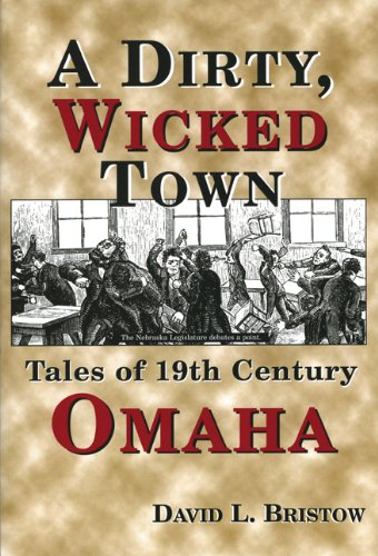 9780870043987: Dirty, Wicked Town (Omaha)