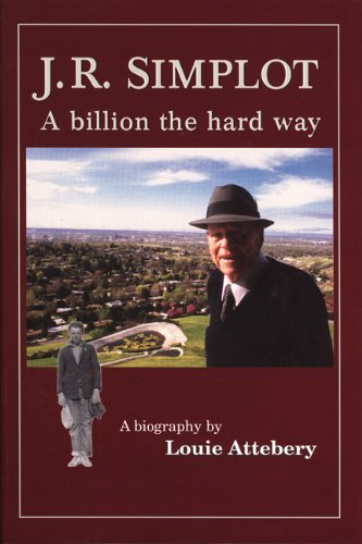 9780870043994: J. R. Simplot: A billion the hard way