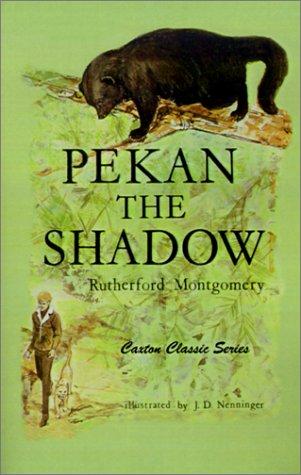 9780870044069: Pekan The Shadow (Caxton Classics)