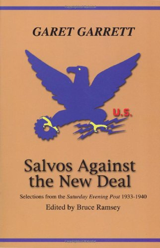 9780870044250: Salvos Against the New Deal: Selections from the