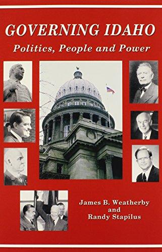Governing Idaho: James B. Weatherby
