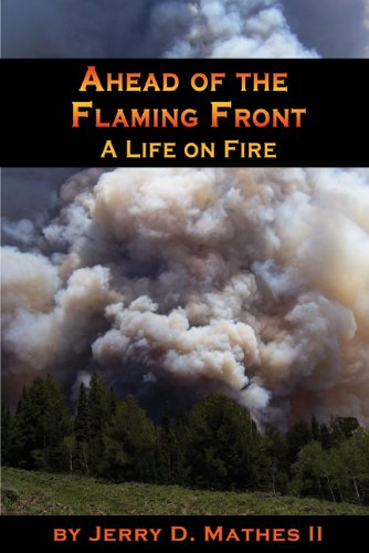 9780870045271: Ahead of the Flaming Front
