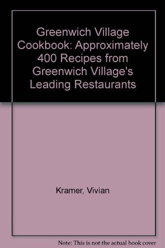 Greenwich Village Cookbook.: Vivian Kramer