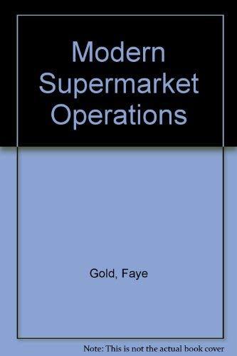 Modern Supermarket Operations: Faye Gold