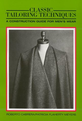 9780870054310: Classic Tailoring Techniques: A Construction Guide for Men's Wear (F.I.T. Collection) (Language of Fashion Series)