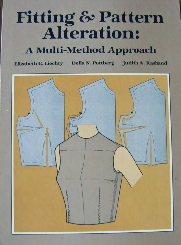 9780870055157: Fitting & pattern alteration: A multi-method approach