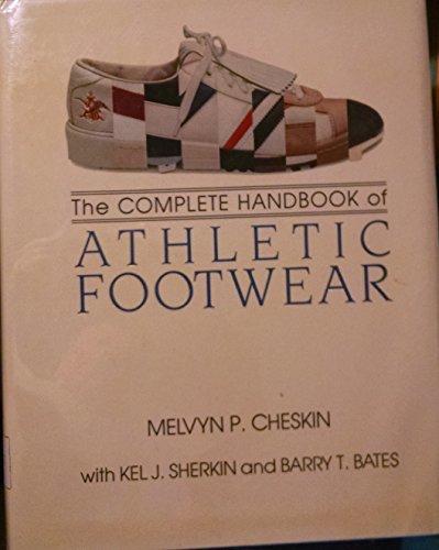 9780870055485: The Complete Handbook of Athletic Footwear