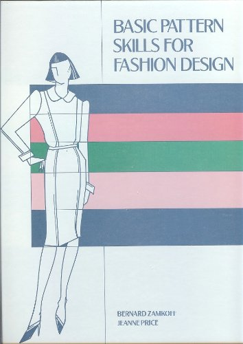 9780870055706: Basic Pattern Skills for Fashion Design
