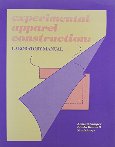 Experimental Apparel Construction : Lab Manual: Sue Humphries Sharp;