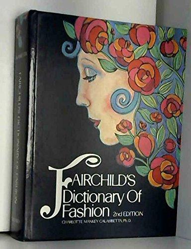 Fairchild's Dictionary of Fashion: Charlotte Mankey Calasibetta