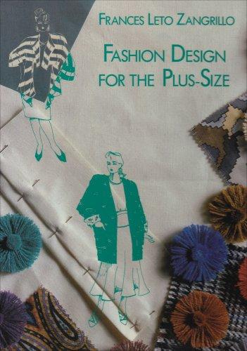 Fashion Design for the Plus-Size: Zangrillo, Frances Leto