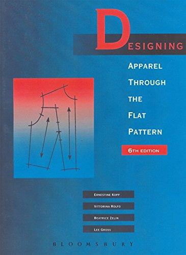 9780870057373: Designing Apparel Through the Flat Pattern