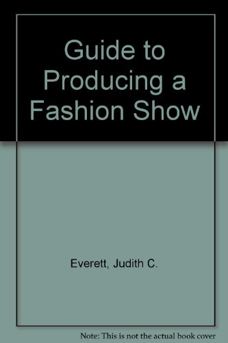 9780870057496: Guide to Producing a Fashion Show