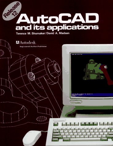 9780870060144: AutoCAD and Its Applications: Release 12 for DOS