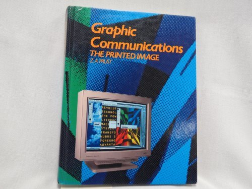 9780870060809: Graphic Communications: The Printed Image