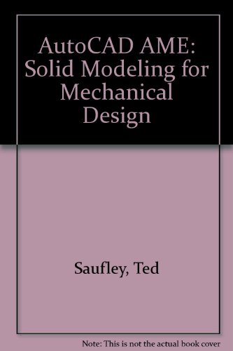 9780870060830: Autocad Ame: Solid Modeling for Mechanical Design