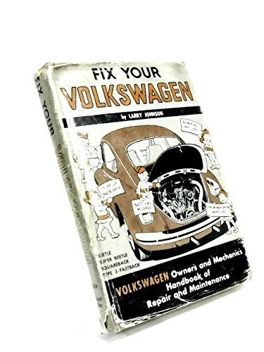 Fix Your Volkswagen: JOHNSON LARRY