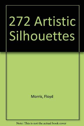 272 Artistic Silhouettes: Morris, Floyd