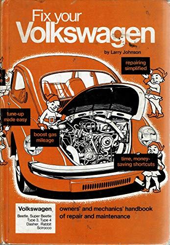 Fix Your Volkswagen: johnson, larry