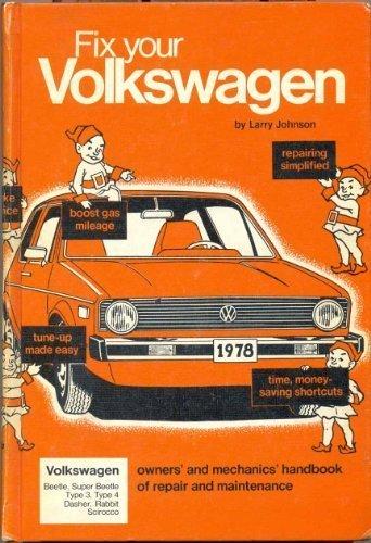 Fix Your Volkswagen, 1978-1954. Beetle, Super Beetle: Larry Johnson