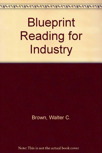 9780870062834: Blueprint Reading for Industry