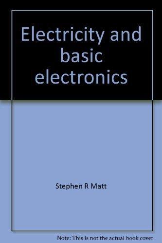 9780870062858: Electricity and basic electronics