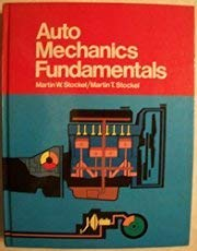 9780870063367: Auto mechanics fundamentals: How and why of the design, construction, and operation of automotive units