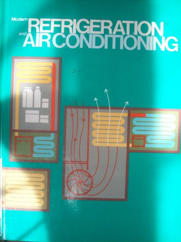 Modern Refrigeration and Air Conditioning: Althouse, Andrew D.,