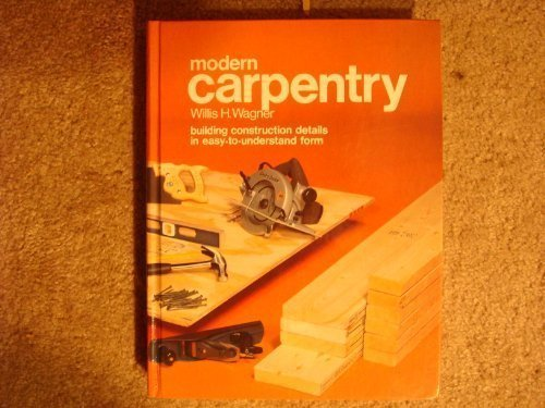 9780870064081: Modern carpentry: Building construction details in easy-to-understand form