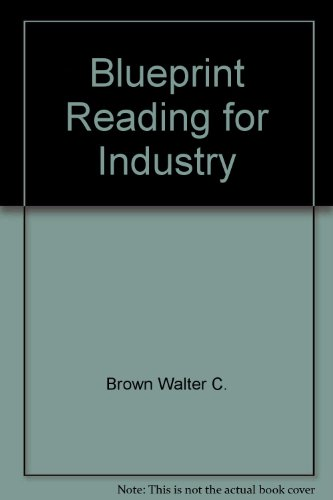 9780870064296: Blueprint reading for industry: Write-in text
