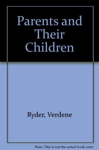 9780870064548: Parents and Their Children