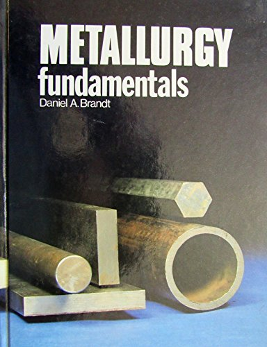 9780870064753: Metallurgy fundamentals