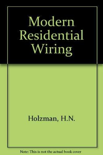 9780870064821 modern residential wiring abebooks h n holzman rh abebooks com modern residential wiring workbook pdf modern residential wiring workbook answers