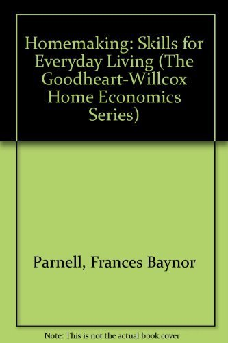 9780870064913: Homemaking: Skills for Everyday Living (The Goodheart-Willcox Home Economics Series)