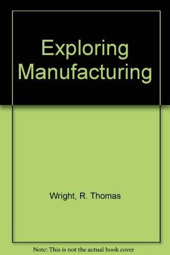 9780870065330: Exploring Manufacturing (Goodheart-Willcox exploring technology series)