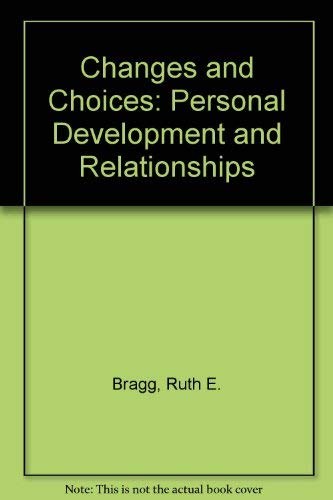 9780870065804: Changes and Choices: Personal Development and Relationships