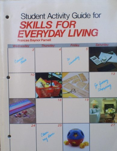 Skills for Everyday Living/Student Edition: Parnell, Frances Baynor