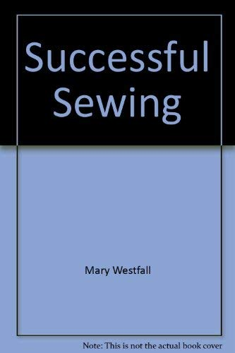 9780870066313: Successful sewing